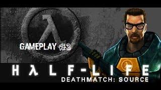 Half-Life Deathmatch: Source Gameplay #3