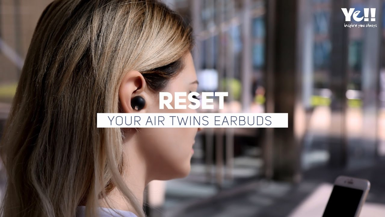 8700ba470b0 Ye!! BE200 Air Twins - Reset True Wireless Stereo Earbuds Connetion ...