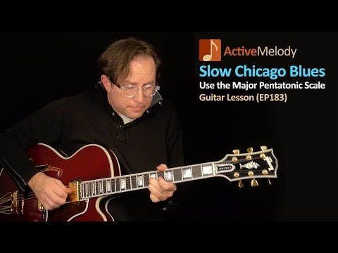 Slow Blues Guitar Lesson - How To Use The Major Pentatonic Scale - EP183