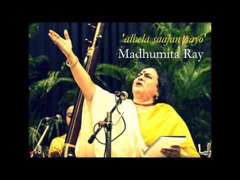 Madhumita Ray: Albela Sajan