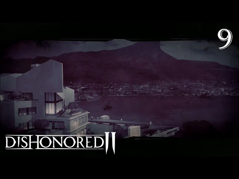 Dishonored 2 100% Low Chaos Walkthrough Part 9 - The Grand Palace