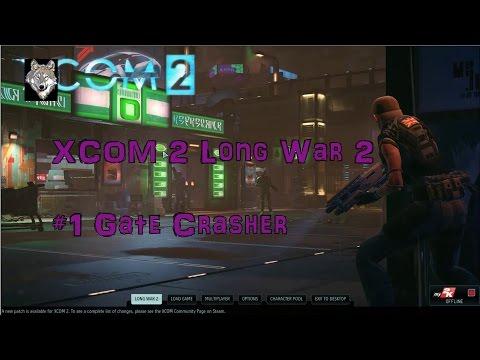 XCOM2 LW2 Episode 1 Gate Crasher