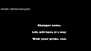 Puscifer - Momma sed (Lyrics)