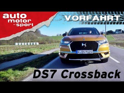 DS7 Crossback: Mit Individualität zum Erfolg? – Vorfahrt (Fahrbericht/Review) | auto motor & sport