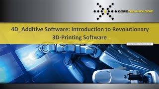 Expert Session: 4D Additive Introduction to Revolutionary 3D Printing Software