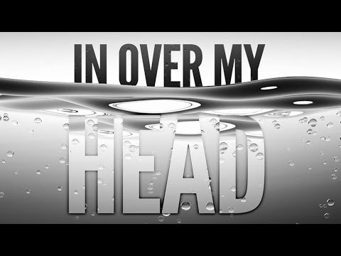 In Over My Head - Week 3 - Forward Together