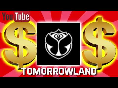 HOW MUCH MONEY DOES TOMORROWLAND MAKE ON YOUTUBE 2017 {YOUTUBE EARNINGS}
