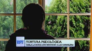 """El testimonio de una de las monjas torturadas del convento """"Carmelitas descalzas"""" de Nogoyá"""