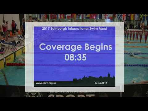 Edinburgh International Swim Meet 2017 - Session 1