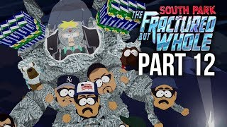 SOUTH PARK THE FRACTURED BUT WHOLE Gameplay Walkthrough Part 12 - PROFESSOR CHAOS (Full Game)