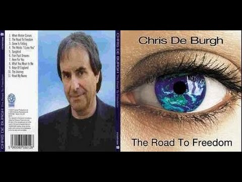 Chris de Burgh  The Road To Freedom audio
