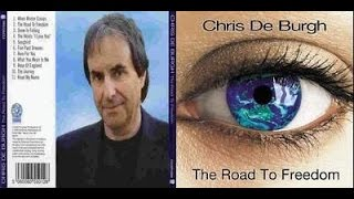 Chris de Burgh - The Road To Freedom (audio)