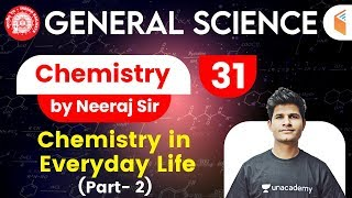 9:30 AM - Railway General Science l GS Chemistry by Neeraj Sir | Chemistry in Everyday Life (Part-2)