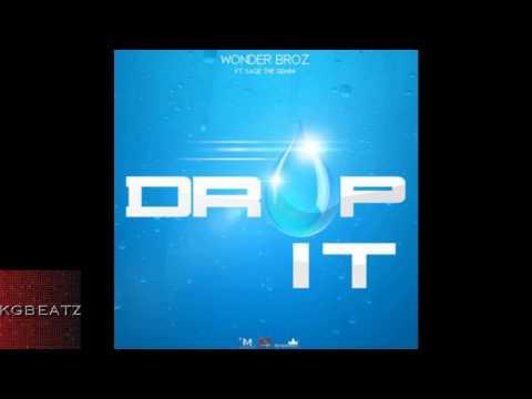 Wonder Broz ft. Sage The Gemini - Drop It [Prod. By JayNari Of League Of Starz] [New 2013]