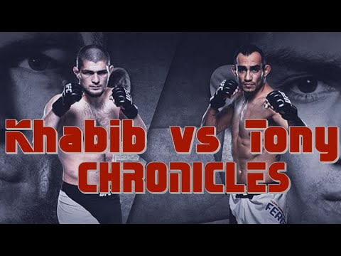 Khabib Vs Tony L Chronicles L THE FIGHT TO MAKE