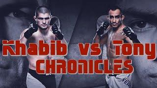 Khabib vs Tony - Chronicles - THE FIGHT TO MAKE