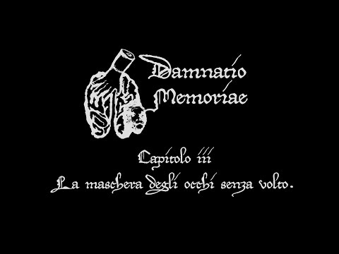 Damnatio Memoriae - la maschera degli occhi senza volto (episodio 1 Capitolo III)