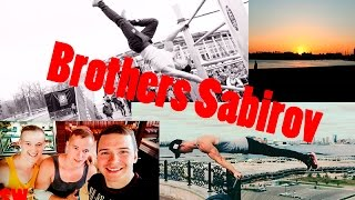 Street Workout/ Brothers Sabirov