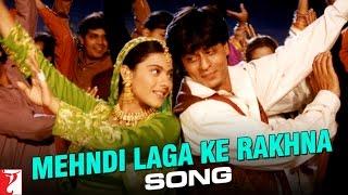 Mehndi Laga Ke Rakhna Song | Dilwale Dulhania Le Jayenge | Shah Rukh Khan | Kajol | DDLJ