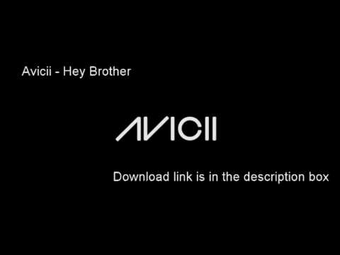 Avicii - Hey Brother [Mp3 download link]