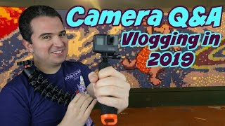 Answering your Camera Tech Questions - The Best Vlogging Camera in 2019