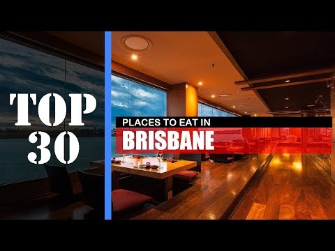 TOP 30 BRISBANE Best Places To Eat | Restaurant, Bar, Cafe, Street Food, Etc