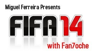 FIFA 14: Miguel Ferreira  vs Fan7oche (arena de treino)