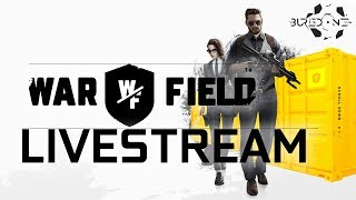 WAR FIELD, Gaming Funstream. Come join the fight!