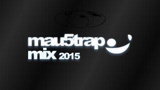 Mau5trap Mix 2015