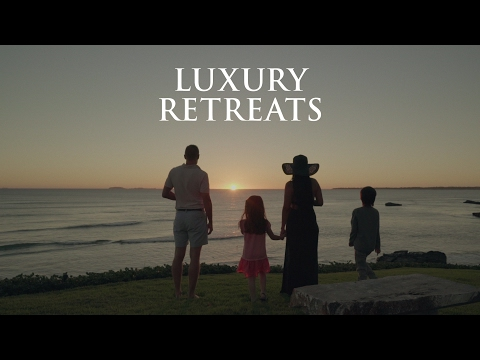 Luxury Retreats - Focus on what truly matters