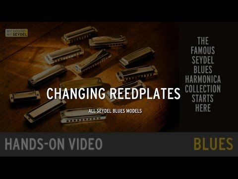 Seydel Hands On Video Changing Reedplates All Seydel Blues Models