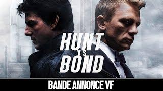 Hunt VS Bond (2019) VF Tom Cruise - Daniel Craig (Bande annonce Fan made)