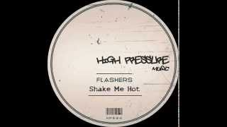 Flashers - Shake Me (Original Mix)
