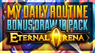 Eternal Arena - My Daily Routine - Tavern & Blacksmith - Daily Rewards - BONUS Draw 10!