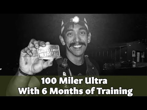I Ran 100 Miler Ultra with 6 Months Training (3 Tips)
