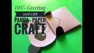 DIY PAPER -  GREETING CARD panda TUTORIAL
