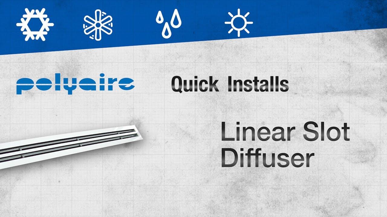 Quick Install: Linear Slot Diffuser