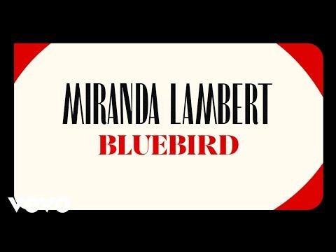 Miranda Lambert - Bluebird (Audio)
