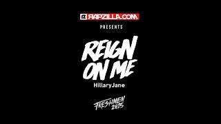 HillaryJane - Reign On Me