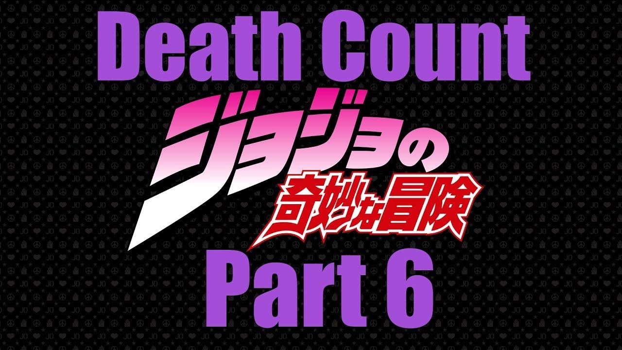 Jojo Death Count Part 6: Stone Ocean
