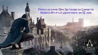 Assassin's Creed Unity Max settings PC Gameplay patch 1.5.0 Gigabyte Radeon R9 270X Windforce 3x OC