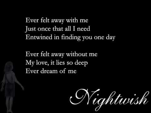 Nightwish - Ever Dream (lyrics)