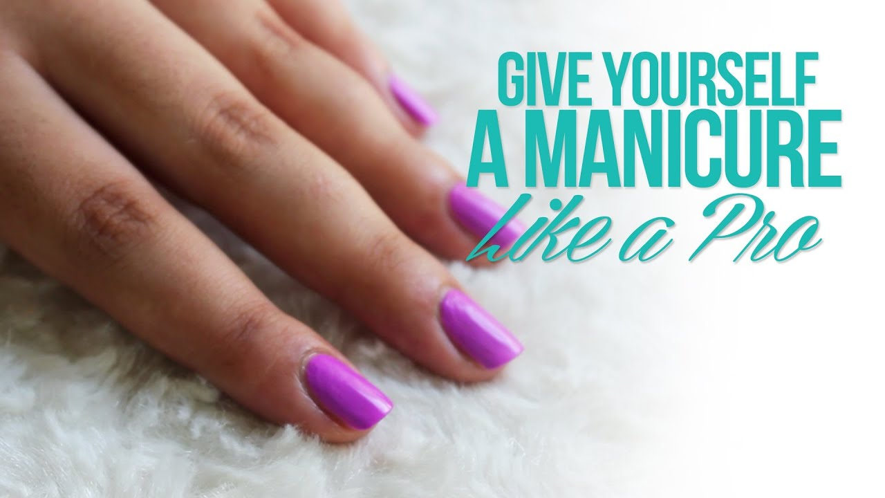 Give yourself a manicure like a pro youtube solutioingenieria