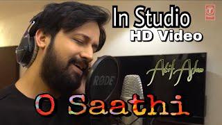 O Saathi Song In-Studio | Baaghi 2 | Atif Aslam Romantic Video - HQ Quality