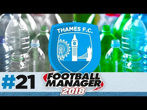 THAMES FC | EPISODE 21 | FREE FALL | FOOTBALL MANAGER 2018