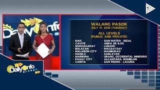 Mga lugar na #WalangPasok ngayong araw, July 17, 2018