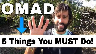 "OMAD Diet: 5 Things You MUST Do! (Eating ""One Meal a Day"")"