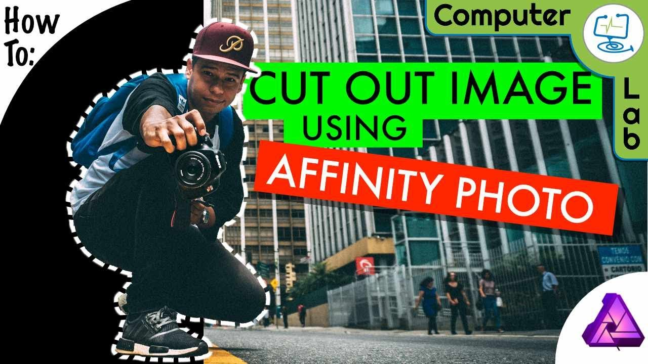 How to - Cut Out a Image Using Affinity Photo - YouTube