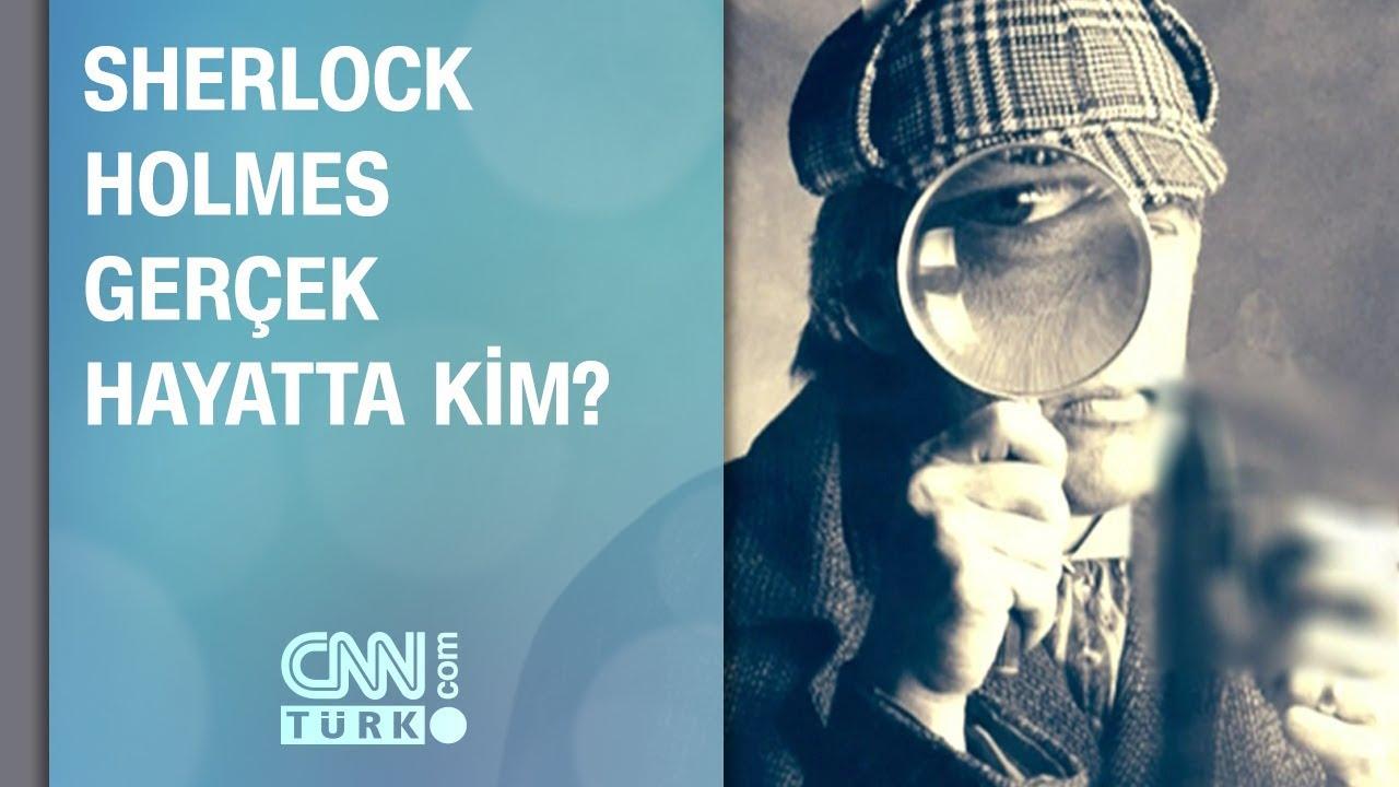 Sherlock Holmes gerçek hayatta kim? Hiç merak ettiniz mi?