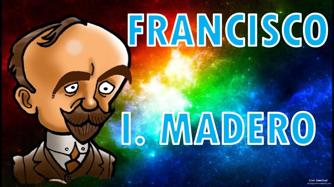 Francisco I Madero Biografia Para Niños Youtube